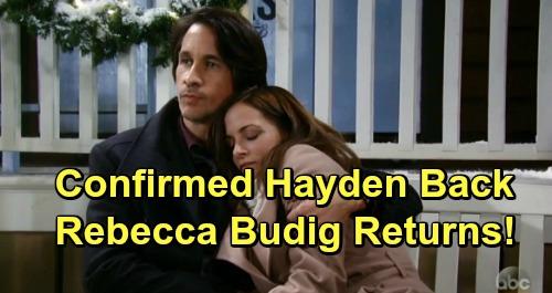 General Hospital Spoilers: Confirmed - Rebecca Budig Heads Back to GH – Hayden Returns with Kid Shocker for Finn