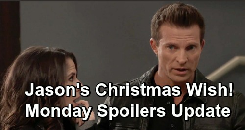 General Hospital Spoilers: Monday, December 17 Update – Jason's Christmas Wish – Carly's Family Disaster – Charlotte Bombshell
