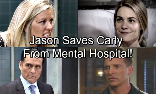 General Hospital Spoilers: Carly Chooses Mental Hospital Over 10-Year Prison Term – Jason Takes Down Nelle the Snake