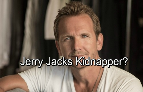 General Hospital Spoilers: Jerry Jacks Kidnap Shocker - Back For Revenge On Anna And Peter?