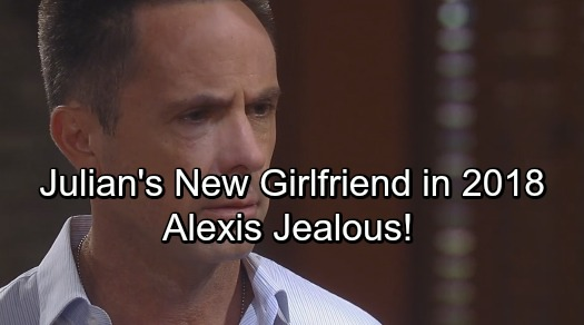 General Hospital Spoilers: Julian Gets A New Girlfriend In 2018 - Alexis Battles Bitter Jealousy