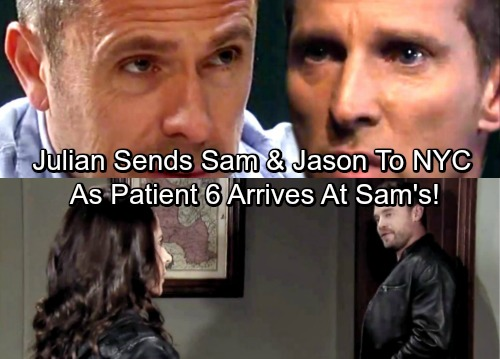General Hospital Spoilers: Julian Sends Jason and Sam To NYC As Patient 6 Arrives In PC - Coincidence or Conspiracy?
