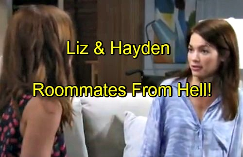 'General Hospital' Spoilers: Broke Hayden Begs Liz for Place to Stay - Sisters Squabble Explodes
