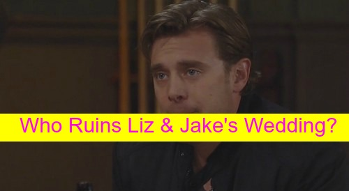 General Hospital (GH) Spoilers: Surprise Guest Ruins Jake and Liz Wedding – Who Will it Be?