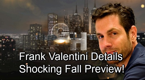 General Hospital Spoilers: Exciting Fall Preview, Frank Valentini Details New GH Shockers – Port Charles Rocked by Major Twists