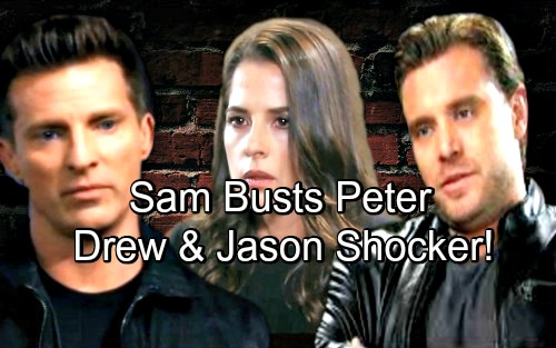 General Hospital Spoilers: Sam Caught Between Drew and Jason - Finds Memory Flash Drive, Connects It to Peter and Exposes Heinrik