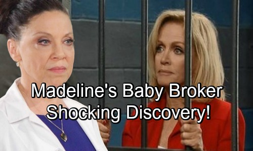General Hospital Spoilers: Shocking Discovery of Madeline's Baby Broker For Nina's Infant Daughter