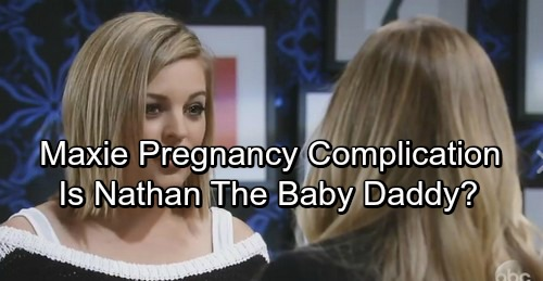 General Hospital Spoilers: Maxie's Pregnancy Complications – Is Nathan Really The Baby Daddy?