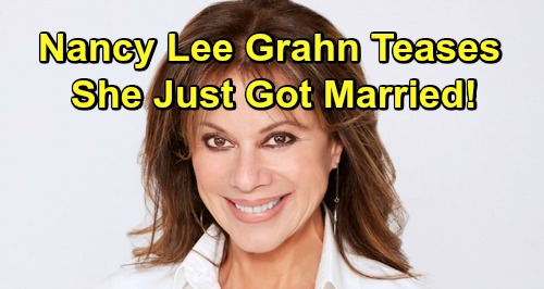 General Hospital Spoilers: Nancy Lee Grahn Teases She Just Got Married - Fans Offer Congratulations