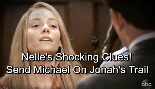 General Hospital Spoilers: Nelle Sends Nervous Michael Down Path to Jonah Discovery, Huge Trouble for Brad