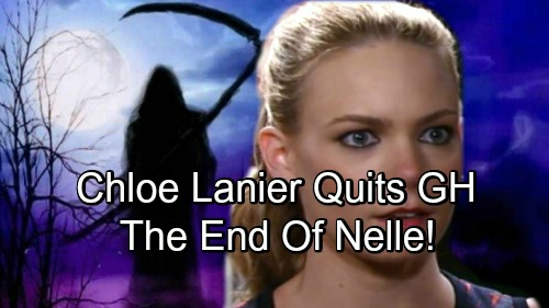 General Hospital Spoilers: Chloe Lanier Quits GH - Nelle's Final Days In Port Charles