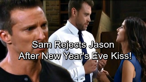 General Hospital Spoilers: Sam Rejects Jason After Passionate New Year's Eve Kiss - Renews Devotion to Drew