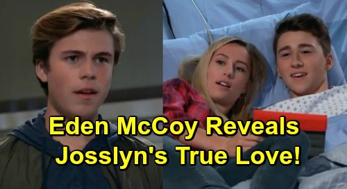 General Hospital Spoilers: Eden McCoy Reveals True Love Interest Pick – Tough Choice Ahead for Torn Josslyn