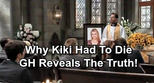 General Hospital Spoilers: Why Kiki Had to Die – GH Head-Writer Reveals Surprising Reasons Behind Port Charles' Tragic Loss