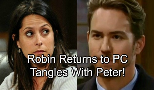 General Hospital Spoilers: Robin Returns to Port Charles and Meets Peter - Siblings Face Shocking Interaction