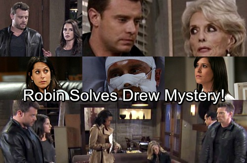 General Hospital Spoilers: Robin Solves Drew Mystery - Helps Sonny and Patient Six Investigate Jake Doe