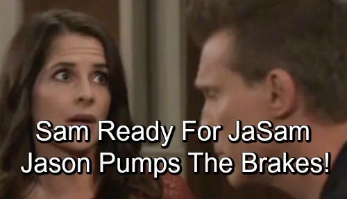 General Hospital Spoilers: Sam Finally Ready for Reunion, But Jason Pumps the Brakes – Surprising Hurdles Hit for 'JaSam'
