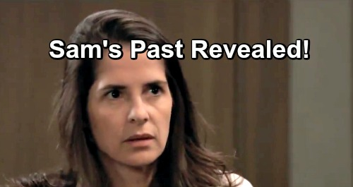 General Hospital Spoilers: Sam's Past Comes Back to Haunt Her – Leland Powell Drama Brings Mysteries and Danger