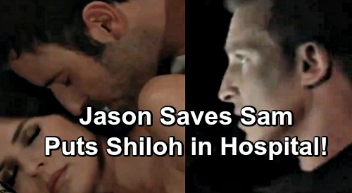 General Hospital Spoilers: Jason Stops Sam's Initiation, Puts Shiloh in Hospital