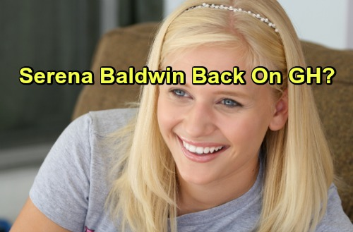 General Hospital Spoilers: Serena Baldwin Returns to Port Charles - Carly Schroeder Back To GH?