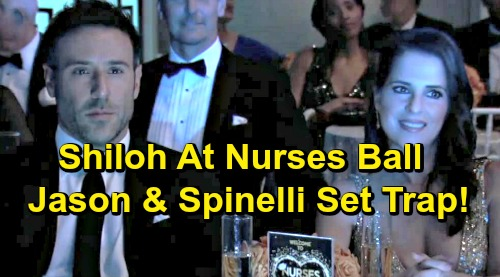 General Hospital Spoilers: Jason and Spinelli's Dangerous Plan – Sam Keeps Shiloh Busy at Nurses Ball While Risky Trap Is Set