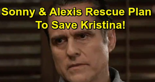 General Hospital Spoilers: Sonny and Alexis Mysterious Rescue Plan To Save Kristina From Shiloh and Dawn of Day Cult