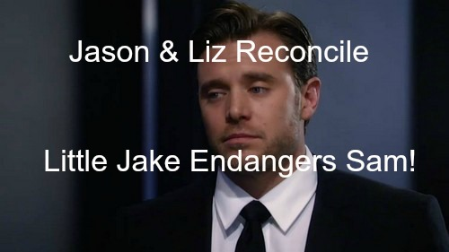 General Hospital (GH) Spoilers: Jason Reunites with Liz - Sam in Great Danger from Little Jake for Trying to Destroy Liason