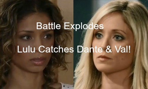 General Hospital (GH) Spoilers: Lulu Catches Dante in Bed with Valerie – Battle Explodes - Marriage Doomed?