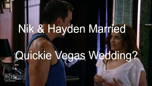 General Hospital (GH) Spoilers: Hayden and Nik Get Married in February - Quickie Las Vegas Wedding?