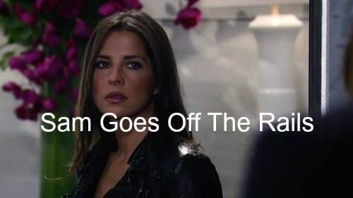 General Hospital (GH) Spoilers: Sam Goes Off the Rails - Jason Back With Liz - Patrick Reunites with Robin