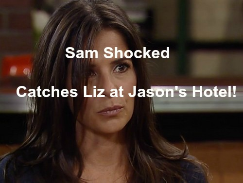General Hospital (GH) Spoilers: Sam Stunned to Find Liz Spent Night in Jason's Hotel Room