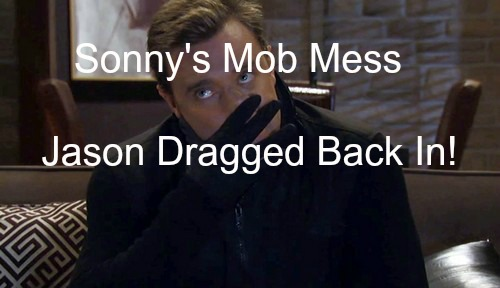 General Hospital (GH) Spoilers: Jason Pulled Back Into Sonny's Mob Mess Against His Will - Stone Cold Rises Again?