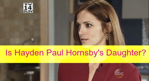 General Hospital (GH) Spoilers: Is Hayden Barnes Paul Hornsby's Daughter - Who's Her Mystery Partner?