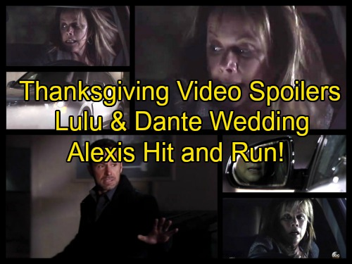 General Hospital Spoilers: Lulu and Dante Thanksgiving Wedding Shocker Video – Alexis DUI Hit and Run, Julian's Life in Danger
