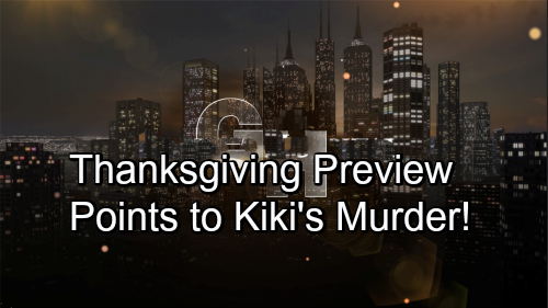 General Hospital Spoilers: Thanksgiving Preview Points to Kiki's Murder – Michael Bonds With 'Wiley'