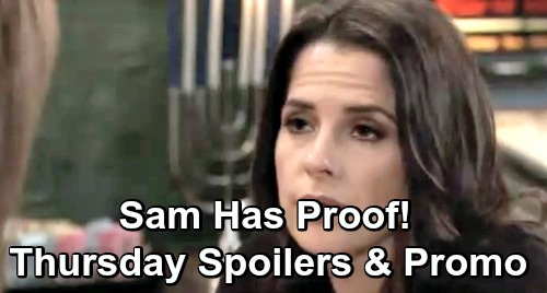 General Hospital Spoilers: Thursday, December 6 – Sam Has Startling Proof – Liesl Caught in a Trap – Willow Needs Michael's Help