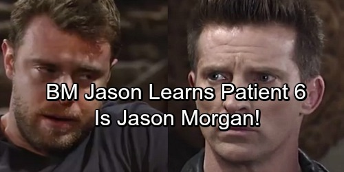 General Hospital Spoilers: BM Jason Learns Patient Six Is The Real Jason Morgan – Takes Desperate Measures