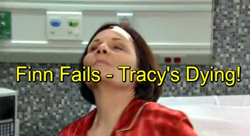 General Hospital (GH) Spoilers: Finn's Worm Cure Fails - Tracy's Emergency Brain Surgery - Matriarch Lives or Dies?