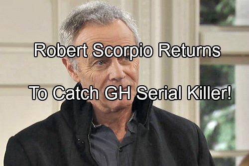 General Hospital Spoilers: Robert Scorpio Returns to Solve GH Serial Killer Case - Tristan Rogers Back