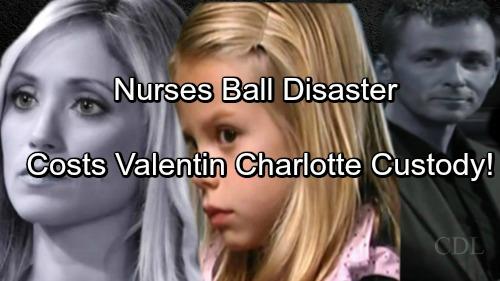 General Hospital Spoilers: Nurses' Ball Chimera Disaster Costs Valentin Custody of Charlotte