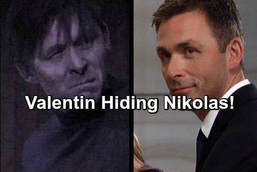 General Hospital Spoilers: Valentin is Hiding Nikolas – Still a Deep Undercover WSB Spy