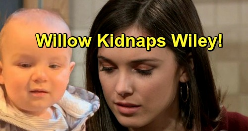 General Hospital Spoilers: Willow's Impulsive Decision, Kidnaps Wiley – Desperate to Protect Him from Evil Daddy Shiloh