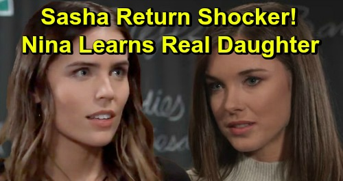 General Hospital Spoilers: Sasha's Return Brings Confession – Nina Turns Against Valentin, Discovers Real Daughter Willow