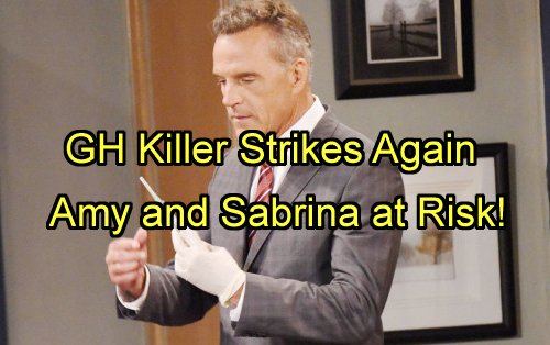 'General Hospital' Spoilers: GH Serial Killer Takes Another Life - Sabrina and Nurse Amy On Victim List?