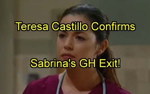 'General Hospital' Spoilers: Teresa Castillo Confirms Sabrina's GH Exit - Murder by Serial Killer Paul Coming Soon