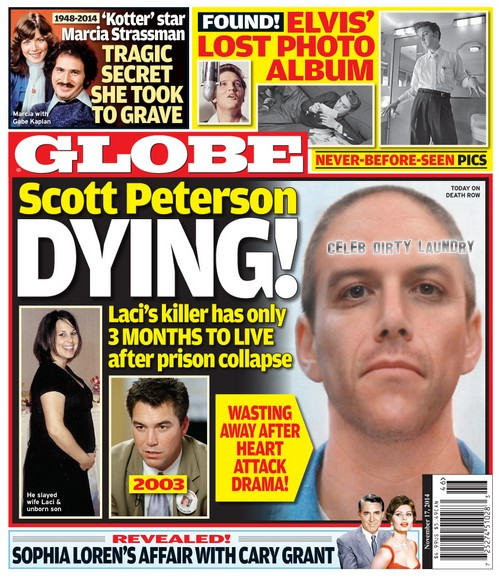 GLOBE: Scott Peterson Dying On Death Row - Laci's Killer Only Months to Live! (PHOTO)