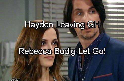 General Hospital Spoilers: Rebecca Budig Let Go At GH – Hayden to Exit Soon!