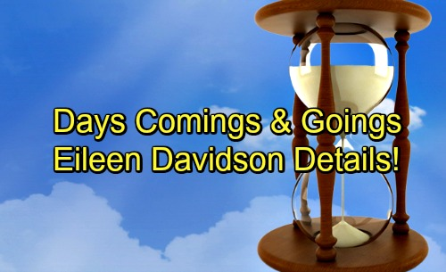Days of Our Lives Spoilers: Casting News – Comings and Goings – Shocking New Roles for DOOL Stars – Eileen Davidson Details Revealed