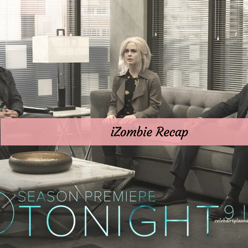 "iZombie Premiere Recap 4/4/16: Season 3 Episode 1 ""Heaven Just Got a Little Bit Smoother"""