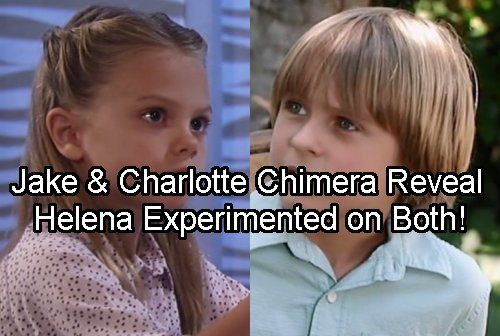 General Hospital Spoilers: Jake and Charlotte Chimera Twins  - Cassadine Secrets Unfold